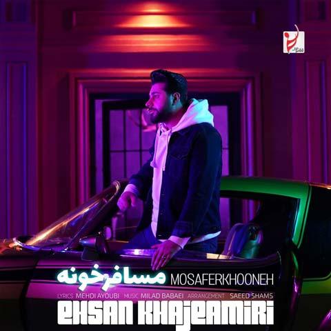 Download Music Ehsan Khaje Amiri Mosafer Khooneh