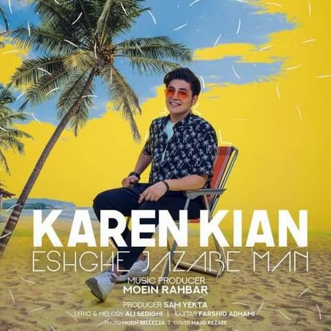 Download Music Karen Kian Eshghe Jazabe Man