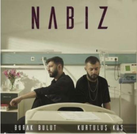 Download Music Kurtulus Kus & Burak Bulut Nabız