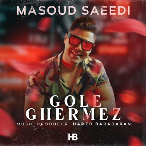Download Music Masoud Saeedi Gole Ghermez