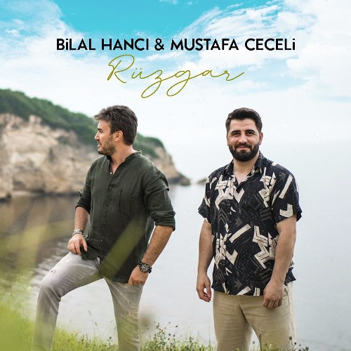 Download Music Mustafa Ceceli ft Bilal Hanci Ruzgar