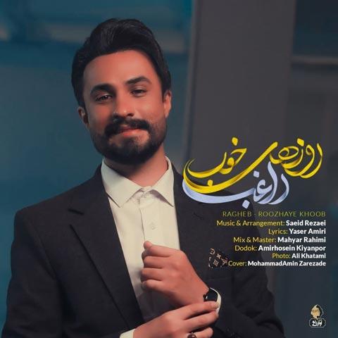 Download Music Ragheb Roozhaye Khoob