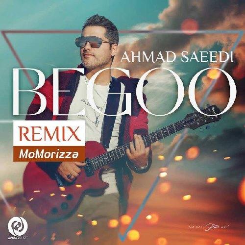 Download Music Ahmad Saeedi Bego Remix